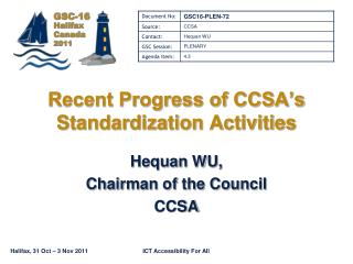 Recent Progress of CCSA s Standardization Activities