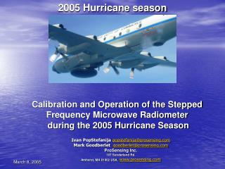 Calibration and Operation of the Stepped Frequency Microwave Radiometer  during the 2005 Hurricane Season
