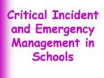 Critical Incident and Emergency Management in Schools