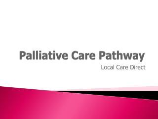 Palliative Care Pathway