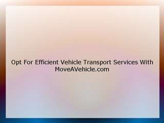 Efficient Vehicle Transport
