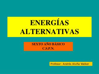 ENERG AS  ALTERNATIVAS