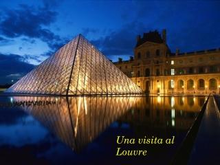 Visita al Louvre