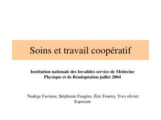 Soins et travail coop ratif