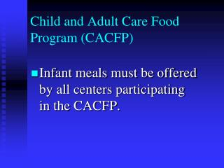 Child and Adult Care Food Program CACFP