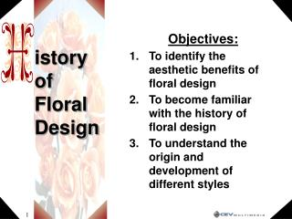 Istory of Floral Design