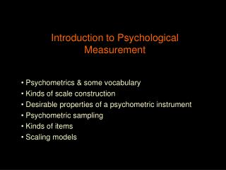Introduction to Psychological Measurement