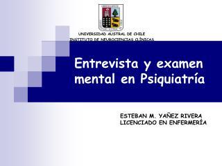 Entrevista y examen mental en Psiquiatr a
