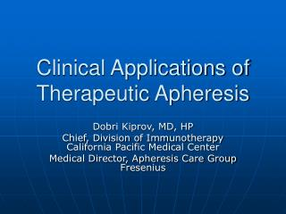 Clinical Applications of Therapeutic Apheresis
