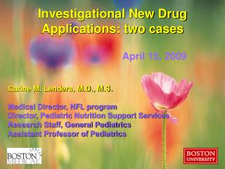 Investigational New Drug Applications: two cases