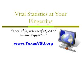 Vital Statistics at Your Fingertips