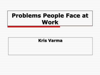 Problems People Face at Work