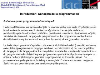 Licence d informatique 2 me ann e. Module INF3-2: initiation   l algorithmique Ada Ga tan Hains, LACL.