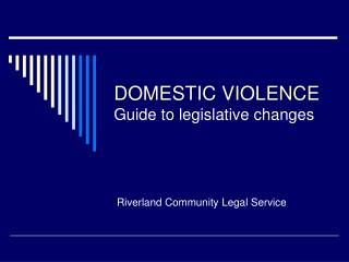 DOMESTIC VIOLENCE Guide to legislative changes