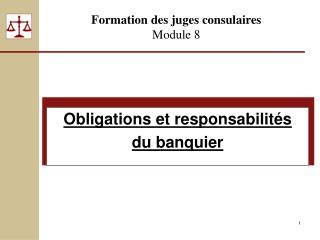 Formation des juges consulaires Module 8