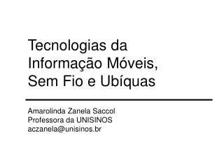 Tecnologias da Informa  o M veis, Sem Fio e Ub quas