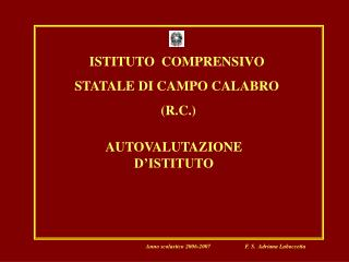 ISTITUTO  COMPRENSIVO STATALE DI CAMPO CALABRO  R.C.