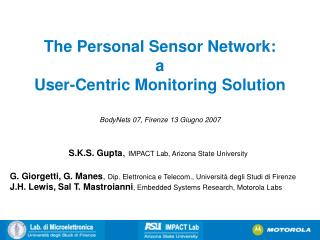 The Personal Sensor Network:  a  User-Centric Monitoring Solution