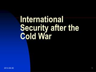 International Security after the Cold War