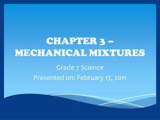 CHAPTER 3   MECHANICAL MIXTURES