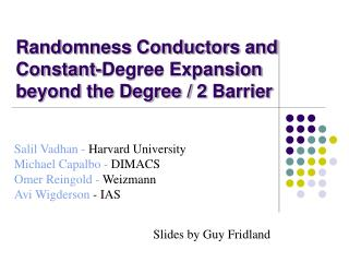 Randomness Conductors and Constant-Degree Expansion beyond the Degree