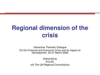 Regional dimension of the crisis