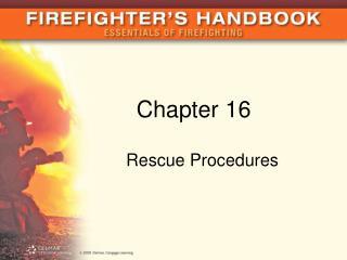 Rescue Procedures