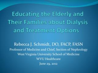 Educating the Elderly and Their Families about Dialysis and Treatment Options
