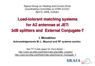 Load-tolerant matching systems  for A2 antennae at JET: 3dB splitters and  External Conjugate-T