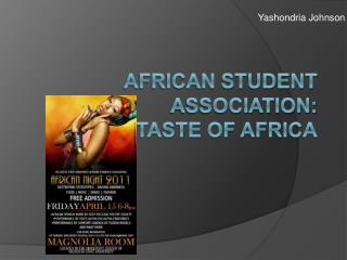 African student association: a taste of Africa