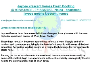 Jaypee Krescent Homes @ CALL 9953518822, 9718337727 NOW FOR