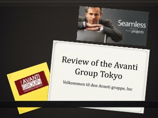 Review of the Avanti Group Tokyo: Velkommen til den Avanti