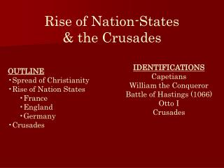 Rise of Nation-States   the Crusades