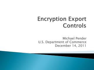 Encryption Export Controls