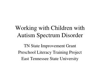Working with Children with Autism Spectrum Disorder