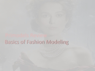 Primodels Review-Basics of Fashion Modeling