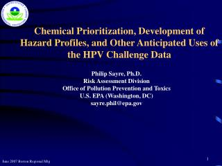 Chemical Prioritization, Development of Hazard Profiles, and Other Anticipated Uses of the HPV Challenge Data
