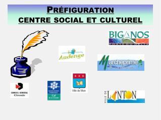 Pr figuration centre social et culturel