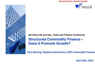 Structured Commodity Finance    Does it Promote Growth