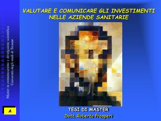 VALUTARE E COMUNICARE GLI INVESTIMENTI NELLE AZIENDE SANITARIE