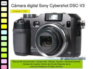 C mara digital Sony Cybershot DSC-V3