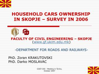 HOUSEHOLD CARS OWNERSHIP IN SKOPJE   SURVEY IN 2006