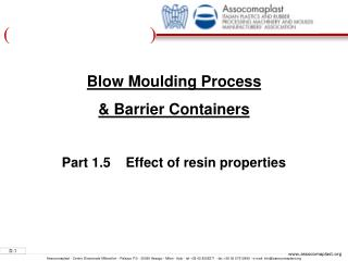 Blow Moulding Process   Barrier Containers  Part 1.5    Effect of resin properties
