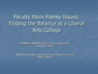 Faculty Work-Family Issues: Finding the Balance at a Liberal Arts College