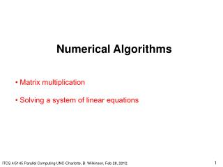 Numerical Algorithms     Matrix multiplication    Solving a system of linear equations