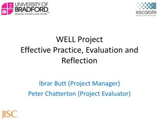 WELL Project Effective Practice, Evaluation and Reflection