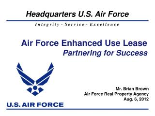 Air Force Enhanced Use Lease Partnering for Success