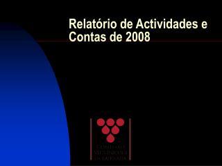 Relat rio de Actividades e Contas de 2008