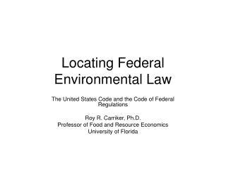 Locating Federal Environmental Law