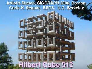 Artist s Sketch, SIGGRAPH 2006, Boston,  Carlo H. S quin,  EECS,  U.C. Berkeley
